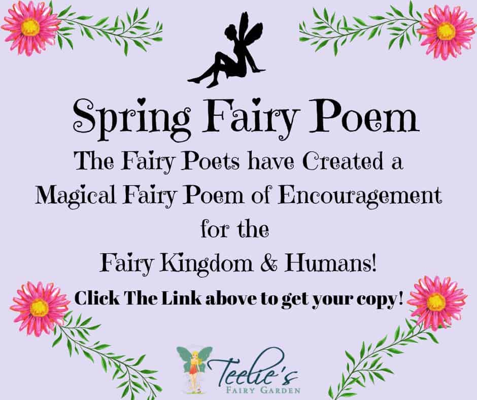 Spring Fairy Poem Flowers Bloomed Like Tiny Crystals Of Hope Amongst The Trees, Fairies Sprinkled Their Magic Dust Enhancing The Beauty Of Spring The Birds Sang Their Choruses Of Love